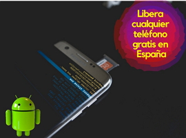 Cómo-liberar-un-Móvil-gratis-en-España
